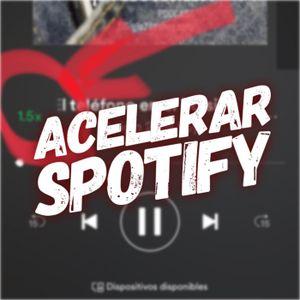 Acelerar Spotify