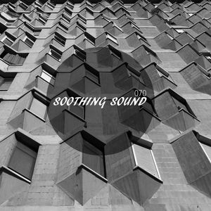 Soothing Sound 070 || 27/03/2016