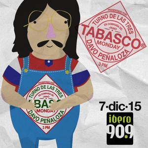#TabascoMonday. Un especial de Chico Che
