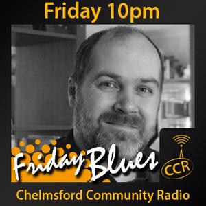 Friday Blues - @halmaclean - Hal MacLean - 24/07/15 - Chelmsford Community Radio