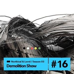 Demolition Sound radio show (northical & lorrd) 23/2/14