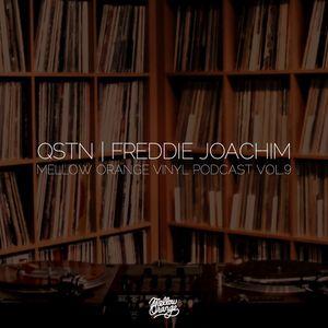 FREDDIE JOACHIM & QSTN - MELLOW ORANGE VINYL PODCAST VOL.9