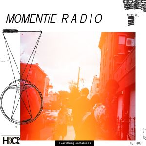 Momentie Radio Episode 7 w/ Yao - 7/11/2017