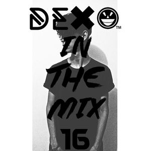 ḎΞXΘ In The Mix 016