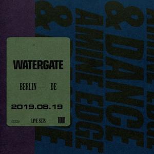 2019.08.19 - Amine Edge & DANCE @ Watergate, Berlin, DE