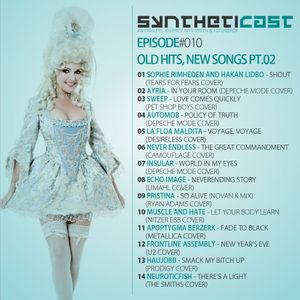 Syntheticast #010 - Old hits new songs