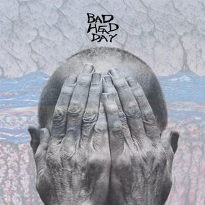 Bad Head Day - The Full Album