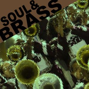 Soul & Brass