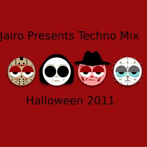 Jairo Presents Techno Mix Halloween 2011