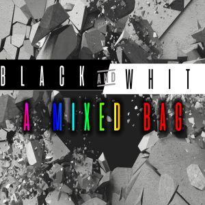 Pastor Angel Hudson & Pastor Josh Hudson: Black and White | A Mixed Bag | (11/20/16)