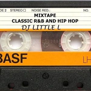 CLASSIC R&B AND HIP HOP MIXTAPE