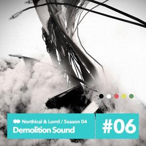Demolition Sound Radio Show 1/2/15 (northical & lorrd)