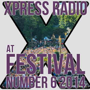 Xpress Radio at Festival Number 6 2014: Part 1