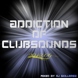 Addiction of Clubsounds (2012.06)