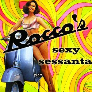 Rocco's Sexy Sessanta
