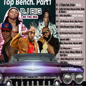 Dj Big - Top Bench Part.1