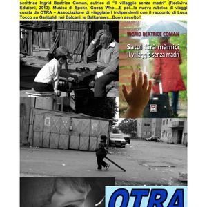 Balkania 30 gennaio 2015 - Orfani bianchi e mamme in viaggio