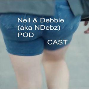 Neil & Debbie (aka NDebz) Podcast 'The hangover' #48.5 - (Full music version)