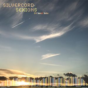 Silvercord 053 - Heart Beating of Solar Sounds
