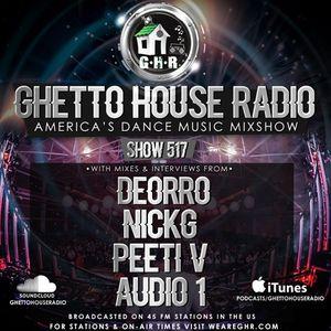 GHETTO HOUSE RADIO 517 - JAN 13 2017