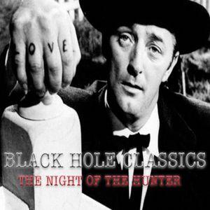 BLACK HOLE CLASSICS #1 - The Night of the Hunter - 3.5.15