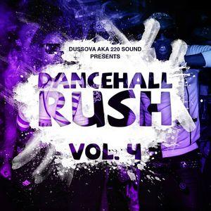 """Dancehall Rushhh""pt4 100% dancehall mixcd by Dussova aka 220 sound (FEB2K17)"