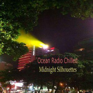 "Ocean Radio Chilled ""Midnight Silhouettes"" (7-20-14)"