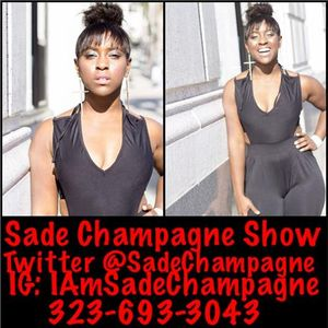 The Sade Champagne Show (Motivational Moments Special EP15)
