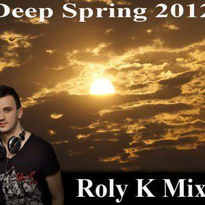 Roly K - Deep Spring Promo Mix 2012