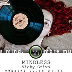 """The 6/11/2012 Podcast of the Radioshow """"Mindless"""" hosted by Vicky Griva every Tuesday on 22 (UTC+ 2)"""