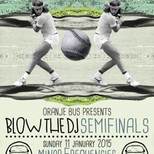 KG @ Blow the DJ 2014/5 semifinals/PH1
