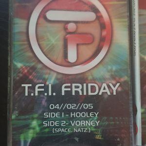 T.F.I Friday DJ Hooley 04/02/05