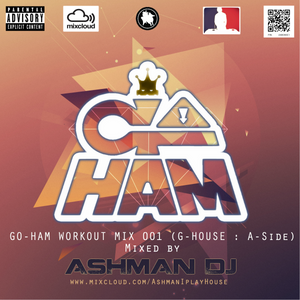 GOHAMCLOTHING.COM WORKOUT MIX 001 (G-HOUSE - A side)