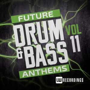 Future DnB Anthems Vol.11 mixed by Maco42