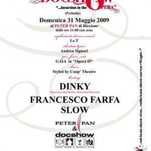 DOCSHOW 31 luglio 2009 dj Francesco Farfa voce Santoni c/o Peter Pan (Riccione)