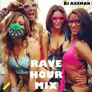 RAVE HOUR MIX