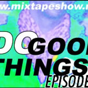 MIXTAPE 115 - DO GOOD THINGS