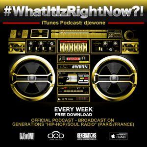 What It Iz Right Now ?! - 2010-11-19 - Part 1