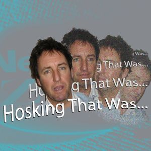 HOSKING THAT WAS: Bottom of the World on Top