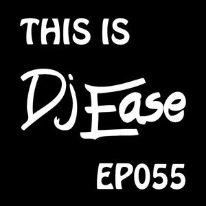 EP055-THS-IS-DJ-EASE