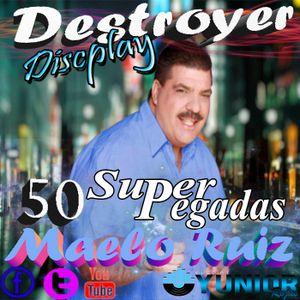 50 Super Pegadas Maelo Ruiz - DjYunior (d[-_-]b)_Destroyer_Discplay