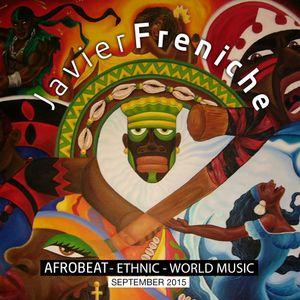 Javier Freniche - September 2015 (Afrobeat - Ethnic - World music)