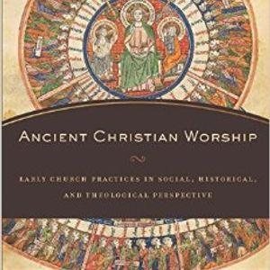 Andrew McGowan | Ancient Christian Worship