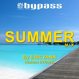 BYPASS SUMMER COMPIL 2014 mix by ERICYANN
