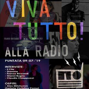 Viva Tutto! (Alla Radio)_Puntata del 09-07-2019_il Cile, Dianime, Ricciardi, Sartoria Cicl. Mitchumm