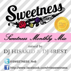 SWEETNESS MIX -MAY 2013- / DJ HISAKID & DJ 4REST