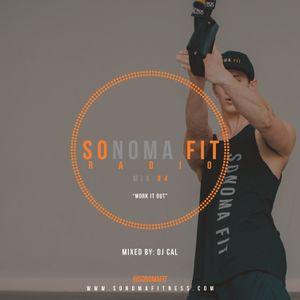 Sonoma Fit Radio Mix #4 W/ DJ CAL