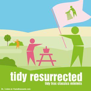 Tidy Trax Resurrected Vol 1