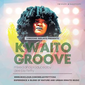 KWAITO GROOVE VOL. ONE (DJ FETTY)