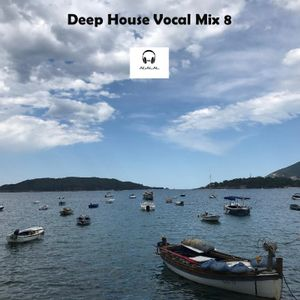 Deep House Vocal Mix 8